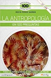 Libro La Antropologia En 100 Preguntas