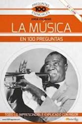 Libro La Musica En 100 Preguntas