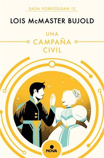 E-book Una Campaña Civil (Las Aventuras De Miles Vorkosigan 12)