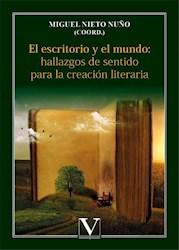 Libro El Escritorio Y El Mundo: Hallazgos De Sentido Par