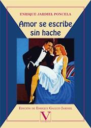 Libro Amor Se Escribe Sin Hache