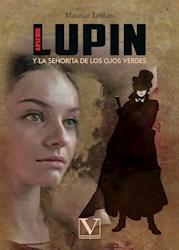 Libro Arsenio Lupin Y La Señorita De Los Ojos Verdes
