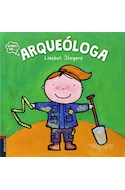 Papel ARQUEOLOGA (COLECCION QUIERO SER) (ILUSTRADO)