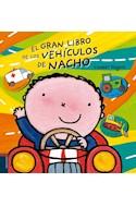 Papel GRAN LIBRO DE LOS VEHICULOS DE NACHO (ILUSTRADO) (CARTONE)