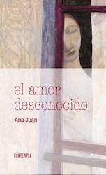 Libro El Amor Desconocido