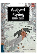 Papel RUDYARD KIPLING ILLUSTRATED BY FERNANDO LLORENTE (COLECCION CLASSIC TALES) (RUSTICA)