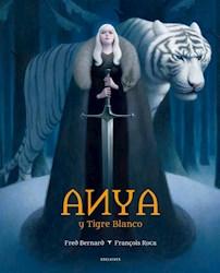 Libro Anya Y Tigre Blanco
