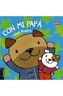 Papel CON MI PAPA (COLECCION EN FAMILIA) (0 A 3 AÑOS) (ILUSTRADO) (CARTONE)