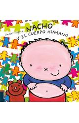 Papel NACHO Y EL CUERPO HUMANO (ILUSTRADO) (CARTONE)