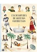 Papel ENCICLOPEDIA DE OBJETOS COTIDIANOS [ILUSTRADO] (CARTONE)