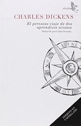 Libro El Perezoso Viaje Dos Aprendices Ociosos