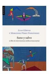 Papel SANO Y SALVO (Y LIBRE DE INTERVENCIONES MEDICAS INNECESARIAS