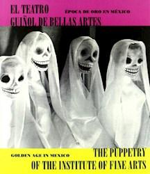 Libro El Teatro Guiñol De Bellas Artes