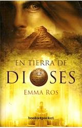 Papel EN TIERRA DE DIOSES (COLECCION NARRATIVA 302) (BOLSILLO)