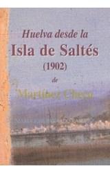 E-book Huelva desde la Isla de Saltés (1902), de Martínez Checa
