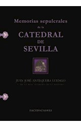 E-book Memorias sepulcrales de la Catedral de Sevilla
