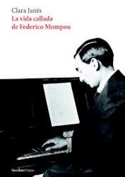 Papel La Vida Callada De Federico Mompou