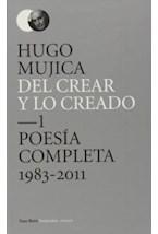 Papel DEL CREAR Y LO CREADO 1 . POESIA COMPLETA