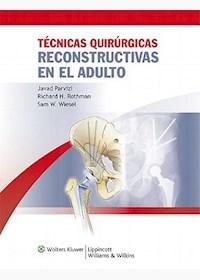 Papel Tecnicas Quirurgicas Reconstructivas En El Adulto