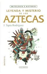 E-book Leyenda y misterio de los aztecas