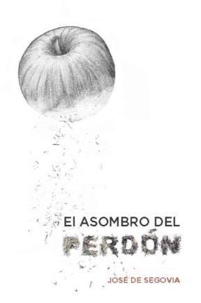 E-book El Asombro Del Perdón