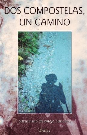 E-book Dos Compostelas, Un Camino