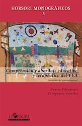 Libro Comprension Y Abordaje Educativo Y Terapeutico D