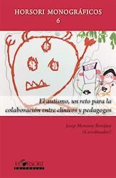 Libro El Autismo, Un Reto Para La Colaboracion Entre Cl