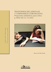 Libro Trastornos Del Lenguaje Y Competencia Comunicativa