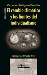 Libro El Cambio Climatico Y Los Limites Del Individual