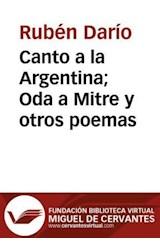 E-book Canto a la Argentina Oda a Mitre y otros poemas