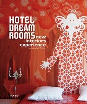Papel HOTEL DREAM ROOMS NEW INTERIORS EXPERIENCE