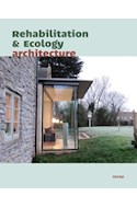 Papel REHABILITATION AND ECOLOGY ARQUITECTURE [ESPAÑOL - INGLES] (CARTONE)