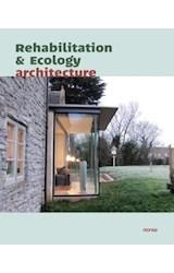 Papel REHABILITATION AND ECOLOGY ARQUITECTURE [ESPAÑOL - INGLES] (CARTONE)