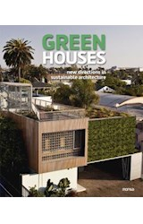 Papel GREEN HOUSES NEW DIRECTIONS IN SUSTAINABLE ARCHITECTURE [ESPAÑOL - INGLES] (CARTONE)