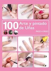 Libro 100 Arte Y Pintado De U/As