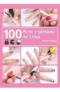Papel 100 ARTE Y PINTADO DE UÑAS PASO A PASO (RUSTICA)