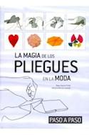 Papel MAGIA DE LOS PLIEGUES EN LA MODA (PASO A PASO) (CARTONE)