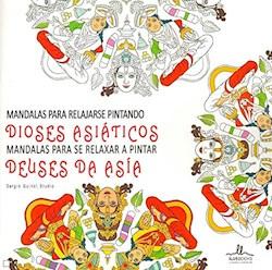 Libro Mandalas Dioses Asiaticos Para Relajarse Pintando