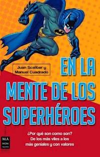 Libro En La Mente De Los Superheroes