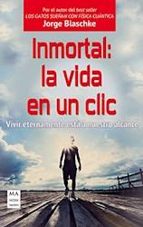 Libro Inmortal: La Vida En Un Clic