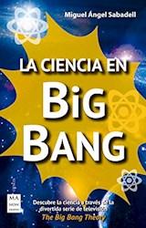 Libro La Ciencia En Big Bang