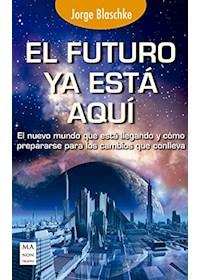 Papel Futuro Ya Esta Aqui ,El