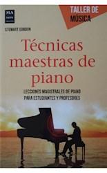 Libro Tecnicas Maestras De Piano . Taller De Musica