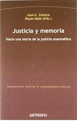 Papel JUSTICIA Y MEMORIA (HACIA UNA TEORIA DE LA JUSTICIA ANAMNETI