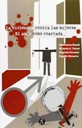 Papel VIOLENCIA CONTRA LAS MUJERES, LA / EL AMOR COMO COARTADA