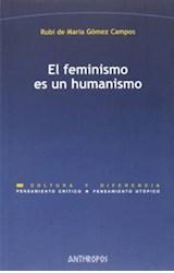 Papel EL FEMINISMO ES UN HUMANISMO