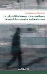 Papel CULPABILIDAD DOLOSA COMO RESULTANTE DE CONDICIONAMIENTOS SOC