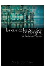 Papel La Casa De Los Azulejos De Zaragoza