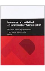 Papel Innovación Y Creatividad En Información Y Comunicación